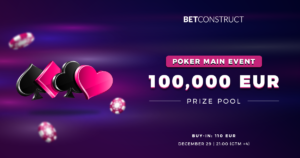 BetConstruct Announces €100,000 Poker MAIN EVENT Tournament