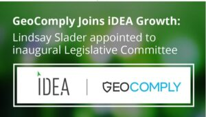 GeoComply Joins iDEA Growth – Online Gaming and Entertainment Industry Association